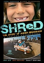 Shred: The Story of Asher Bradshaw (2013)