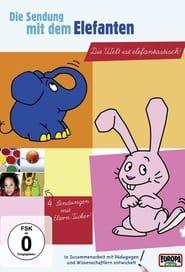 Die Sendung mit dem Elefanten 2007