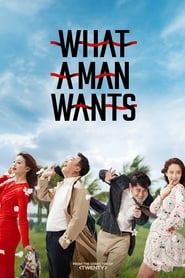 Poster What a Man Wants 2018