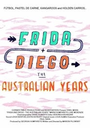 Frida and Diego: The Australian Years