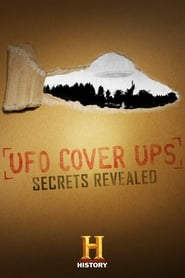 UFO Cover Ups: Secrets Revealed (2019)