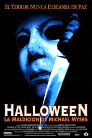 Halloween 6 La Maldición de Michael Myers Película Completa HD 1080p [MEGA] [LATINO] 1995