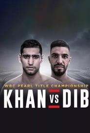 مشاهدة فيلم Amir Khan vs. Billy Dib 2019 مترجم أون لاين بجودة عالية