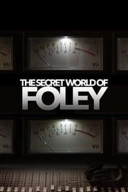 The Secret World of Foley (2017)