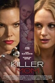 Killer Mom 2017 Full Movie Watch Online Free HD Download