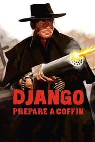 Watch Django, Prepare a Coffin  Free Online