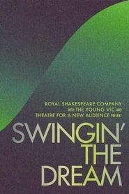 Swingin' the Dream (2021)