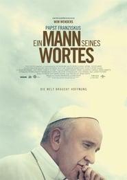 Papst Franziskus: Ein Mann seines Wortes (2018)