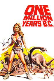One Million Years B.C. : The Movie | Watch Movies Online