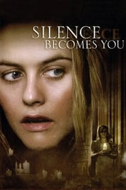 Silence Becomes You (2005)