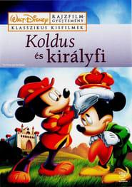 Disney : Koldus és királyfi