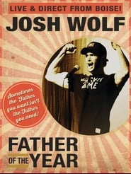 Josh Wolf: Father of the Year
