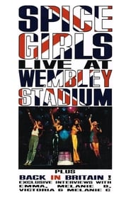 Spice Girls: Live at Wembley Stadium movie
