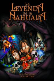 The Legend of the Nahuala (2007)