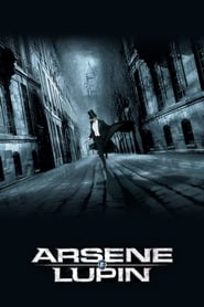Adventures of Arsene Lupin – Arsene Lupin, viață de hoț (2004)