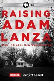 Raising Adam Lanza (2013)