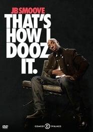 JB Smoove: That's How I Dooz It (2012)
