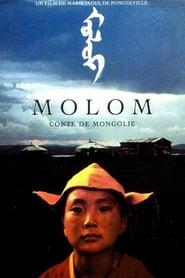 Molom: A Legend of Mongolia