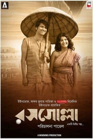 Rosogolla 2018 Movie Bengali WebRip ESub 300mb 480p 1GB 720p