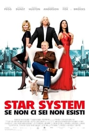 Star System – Se non ci sei non esisti