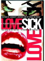 Cirque du Soleil: LoveSick (2008)