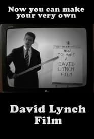 How to Make a David Lynch Film 2010
