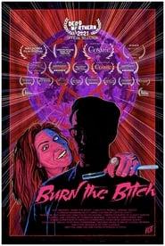 Burn the Bitch (2021) YIFY