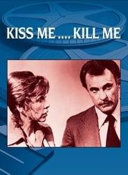 Kiss Me, Kill Me (1976)
