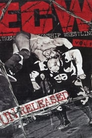 WWE: ECW - Unreleased Vol. 1
