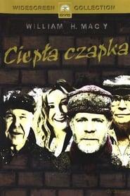 Ciepła czapka (2004) Cda Online Cały Film Zalukaj