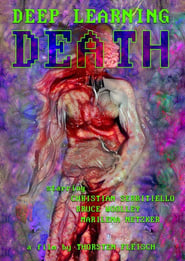 Deep Learning Death (2021)