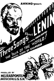 Three Songs About Lenin (1934)