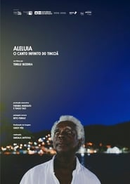 Aleluia, o Canto Infinito do Tincoã (2020)
