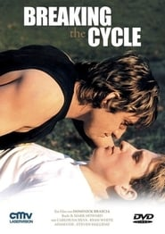 Breaking the Cycle (2009)