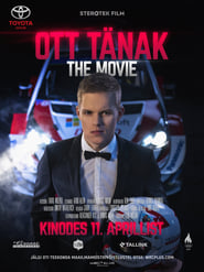 Ott Tänak – The Movie