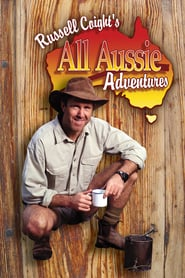 Russell Coight's All Aussie Adventures 2001