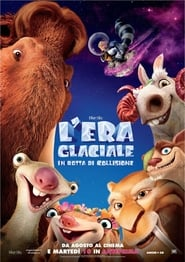 L'era glaciale: In rotta di collisione streaming
