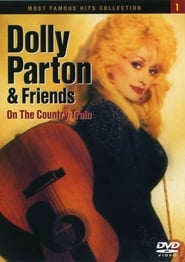 Dolly Parton and Friends: On the Country Train