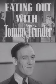 Eating Out with Tommy Trinder 1941