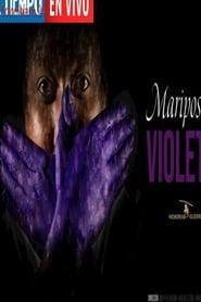 Mariposas Violeta (2020) Cda Zalukaj Online