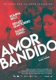 Amor bandido (2021)