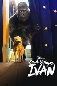 Le Seul et unique Ivan en streaming