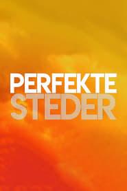 Perfekte steder - Season 1