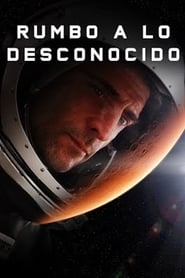 Rumbo a lo desconocido (Approaching the Unknown)