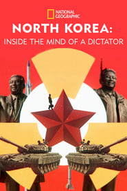 North Korea: Inside The Mind of a Dictator (2021)