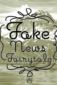 Fake News Fairytale (2018) CDA Online Cały Film Zalukaj