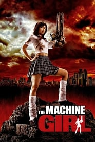 The Machine Girl (2008)