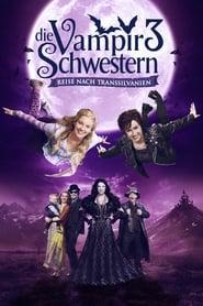 Die Vampirschwestern 3 -Reise nach Transsilvanien [2016]
