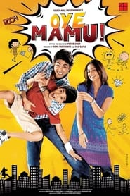 Oye Mamu 2021 Hindi Movie BMS WebRip 300mb 480p 1GB 720p 5GB 1080p