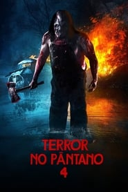 Terror no Pântano 4